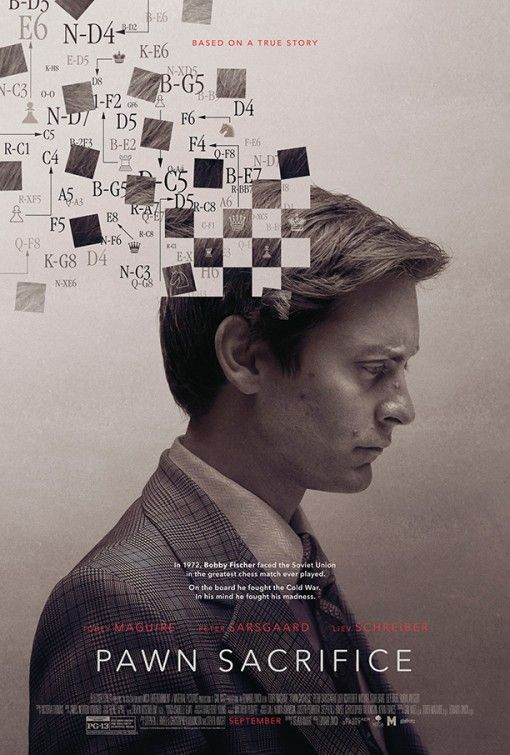 Pawn Sacrifice - Remember Game 6 - because one plays it so well no one could ever predict that route....  Spassky = loser ;-)