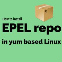 Learn how to install EPEL repository (Extra Packages for Enterprise Linux) in YUM based Linux. It enables you to install open source packages.