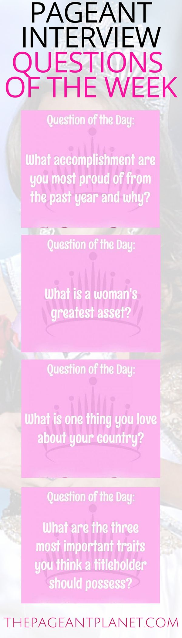 best ideas about pageant questions beauty we ve rounded up the top questions of the week for you to practice for