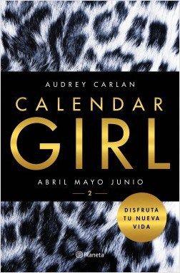 Descargar Calendar Girl 2 :Abril, mayo, junio, Audrey Carlan, Epub, Mobi, Pdf, libros gratis, epub gratis, descargar libros gratis, calendar girl 2 pdf