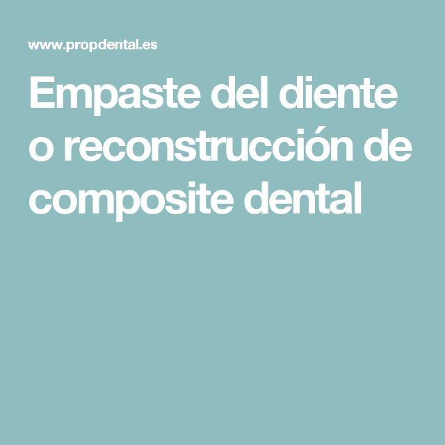 Empaste del diente o reconstrucción de composite dental