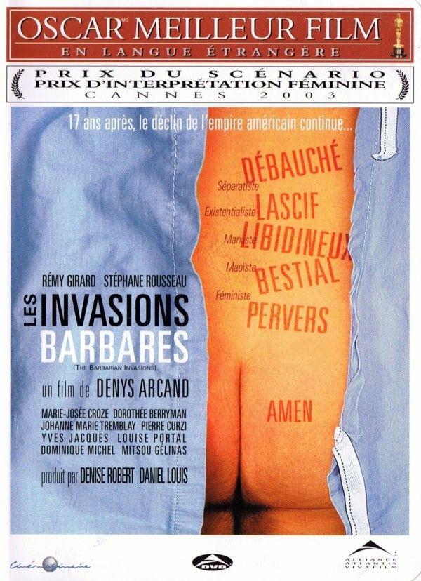 """""""Les Invasions barbares"""" de Denys Arcand avec Marie-José Croze, Stéphane Rousseau, Rémi Girard, Dorothée Berryman, Dominique Michel, Pierre Curzi, Louise Portal. 2003. J'ai beaucoup aimé ce film."""