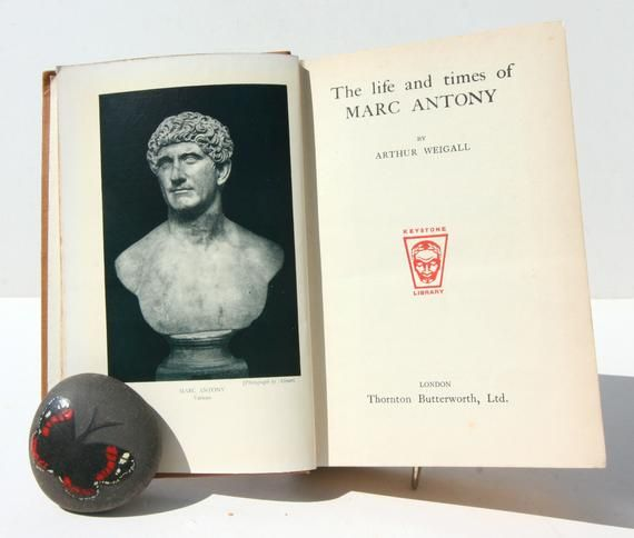 Mark Antony The Life And Times 1934 Vintage Hardback Book History Antique Vintage Historic Books Romans Egyptian History Books Antony Mark Antony