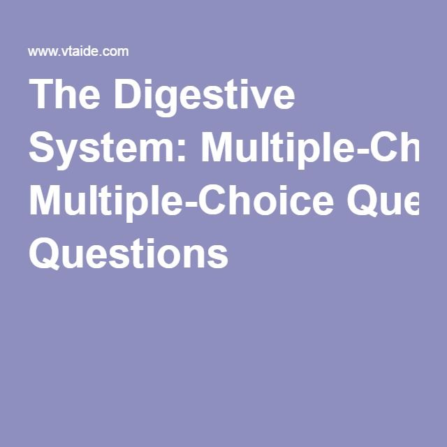 The Digestive System Multiple Choice Questions Science 8