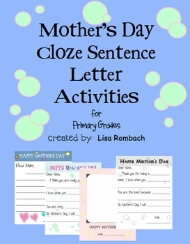 Create a special Mother's Day keepsake and provide your students with a simple cloze sentence writing lesson at the same time. (additional letter master with lines only provided for differentiating) $