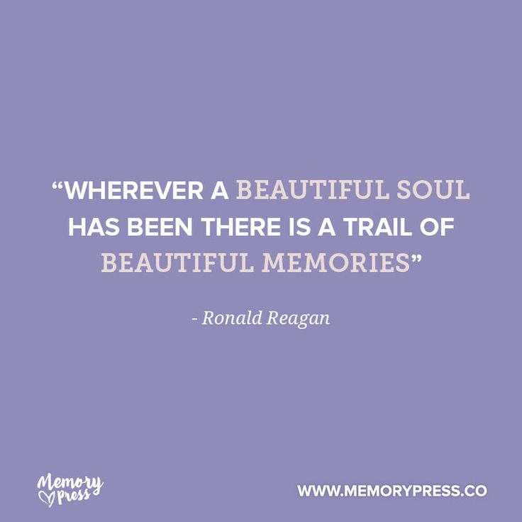 """wherever a beautiful soul has been there is a trail of beautiful memories"" - Ronald Reagan. A collection of short funeral quotes to guide us through grief - by Memory Press, creators of beautiful, up"