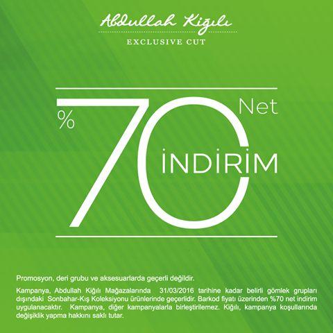 Abdullah Kiğılı'da NET %70 İNDİRİM avantajı sizinle!