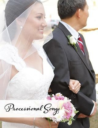 Wedding Processional Bridal March Songs
