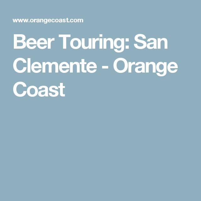 Beer Touring: San Clemente - Orange Coast