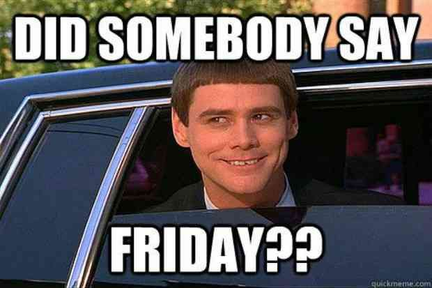 23 Best Friday Memes To Share On Facebook When You Re Ready For The Weekend Funny Friday Memes Friday Meme Friday Humor