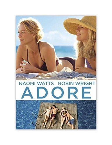Naomi Watts & Robin Wright & Anne Fontaine-Adore US