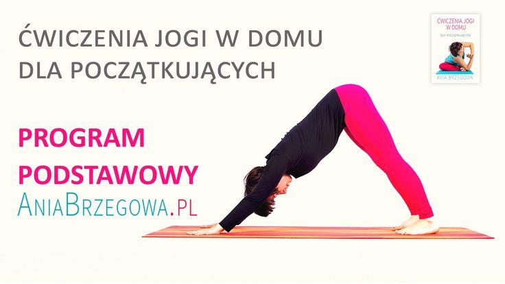 Ćwiczenia jogi w domu dla początkujących - program podstawowy