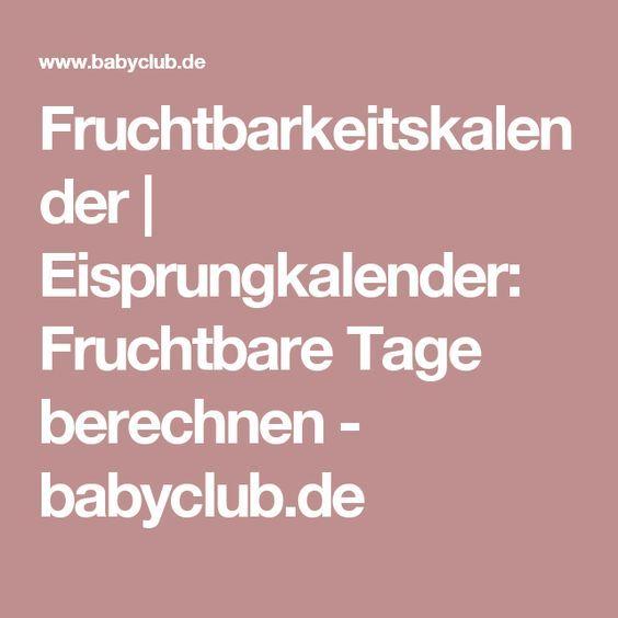 Fruchtbarkeitskalender | Eisprungkalender: Fruchtbare Tage berechnen - babyclub.de