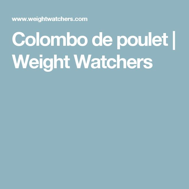 Colombo de poulet   Weight Watchers