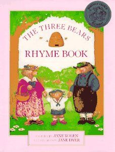The Three Bears Rhyme Book Jane Yolen Dyer 9780152863869 Amazon