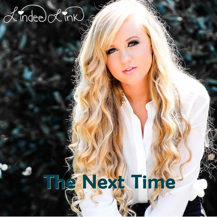 The Next Time - Lindee Link February 12