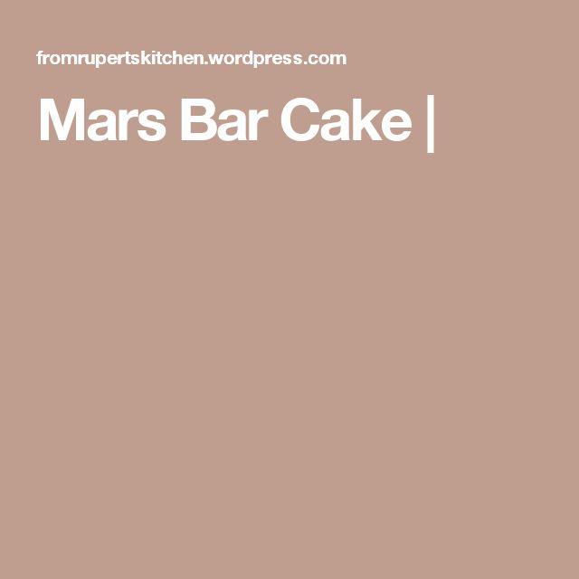 Mars Bar Cake |