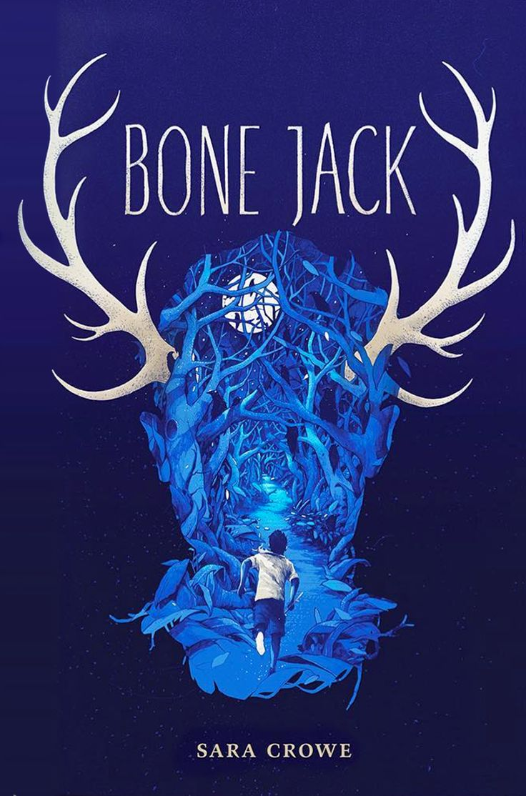 Bone Jack By Sara Crowe, Art By Simon Prades