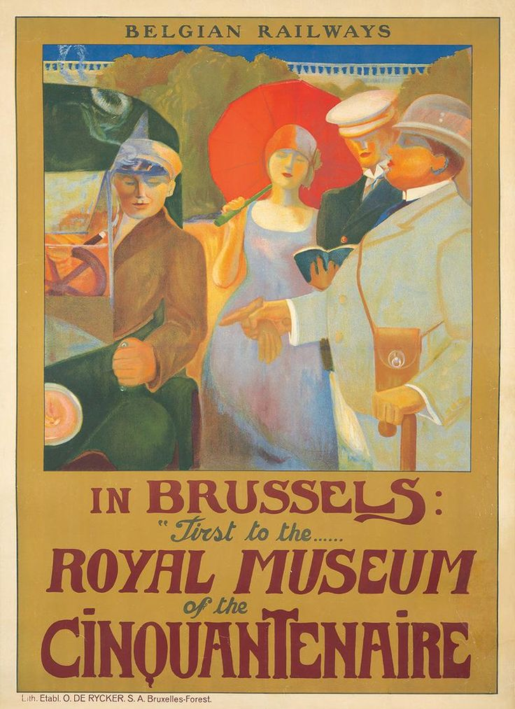 "Royal Museum. . Undated, but clearly meant for English travelers to the Continent during the high Modernist 1920s, this splendid Belgian poster features a stately, plump gentleman stating his clear preference for his holiday in Brussels: ""First to the Royal Museum of the Cinquantenaire."" It's one of Belgium's great art history museums, built by King Leopold II."