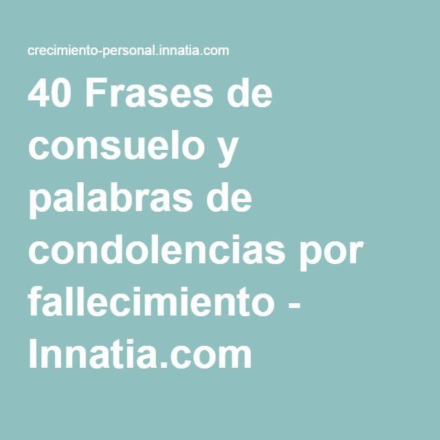 40 Frases de consuelo y palabras de condolencias por fallecimiento - Innatia.com