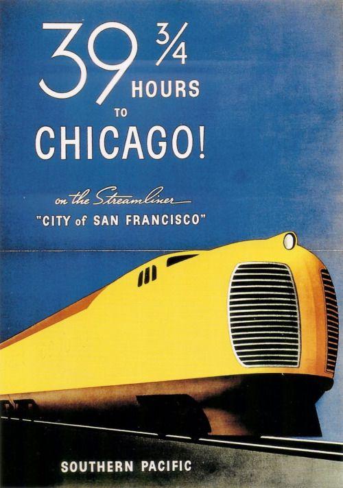"""ratak-monodosico: """"VINTAGE POSTER: STREAMLINER """" 39 heures et 45 minutes pour aller de San Francisco à Chicago en 1936. """" """""""