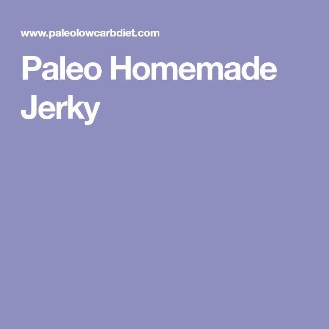 Paleo Homemade Jerky
