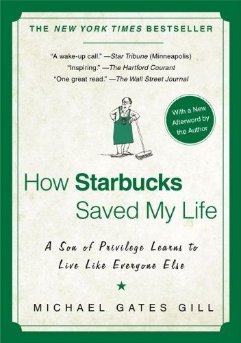 How Starbucks Saved My Life: A Son of Privilege Learns to Live Like Everyone Else by Michael Gates Gill, http://www.amazon.co.uk/dp/1592404049/ref=cm_sw_r_pi_dp_8wd5qb05X5SGV