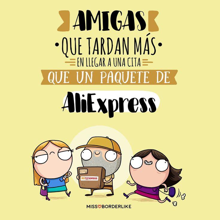Amigas que tardan más en llegar a una cita que un paquete de AliExpress! #frases #divertidas #graciosas #amigas #mujeres #aliexpress