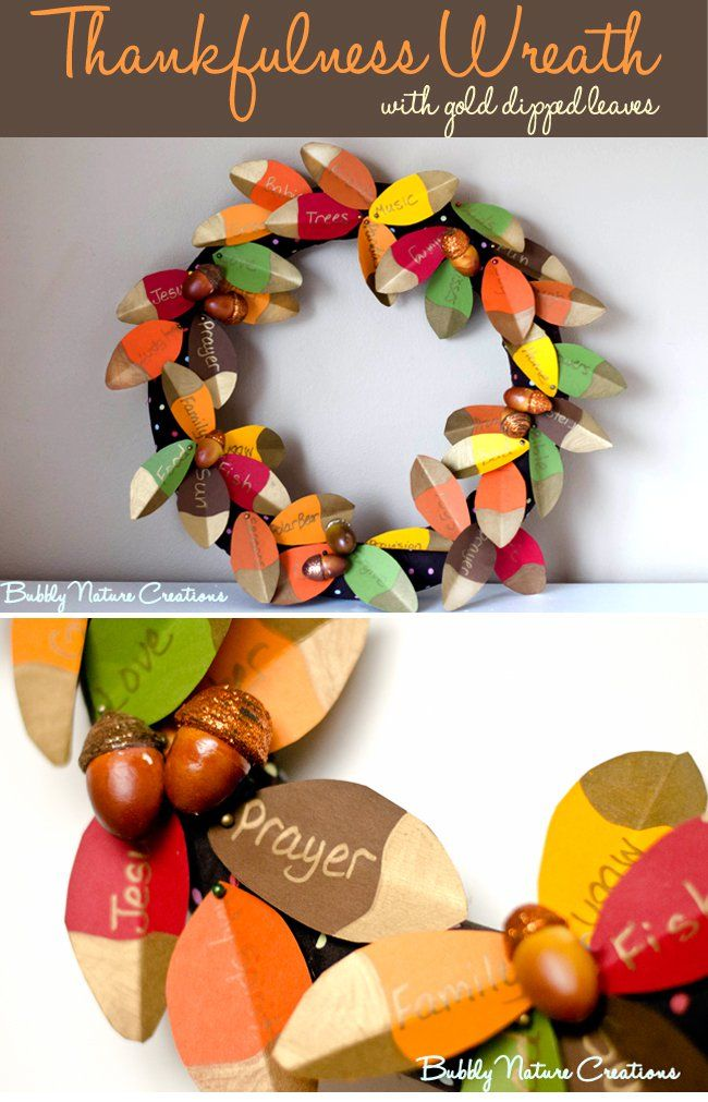 Have kids help fill in paper leaves with what they're thankful for this year on your Thanksgiving wreath.