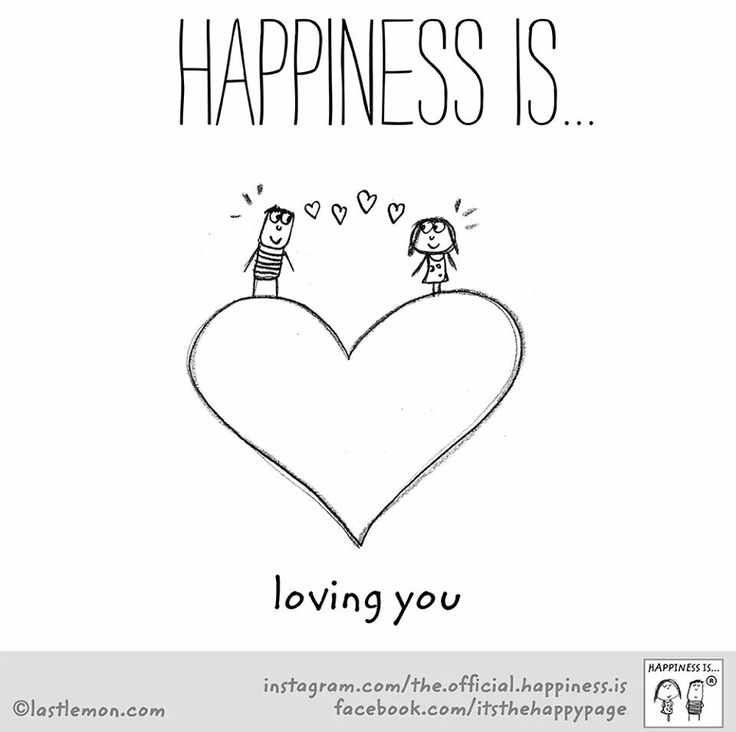 Happiness is loving you...   :)   <3