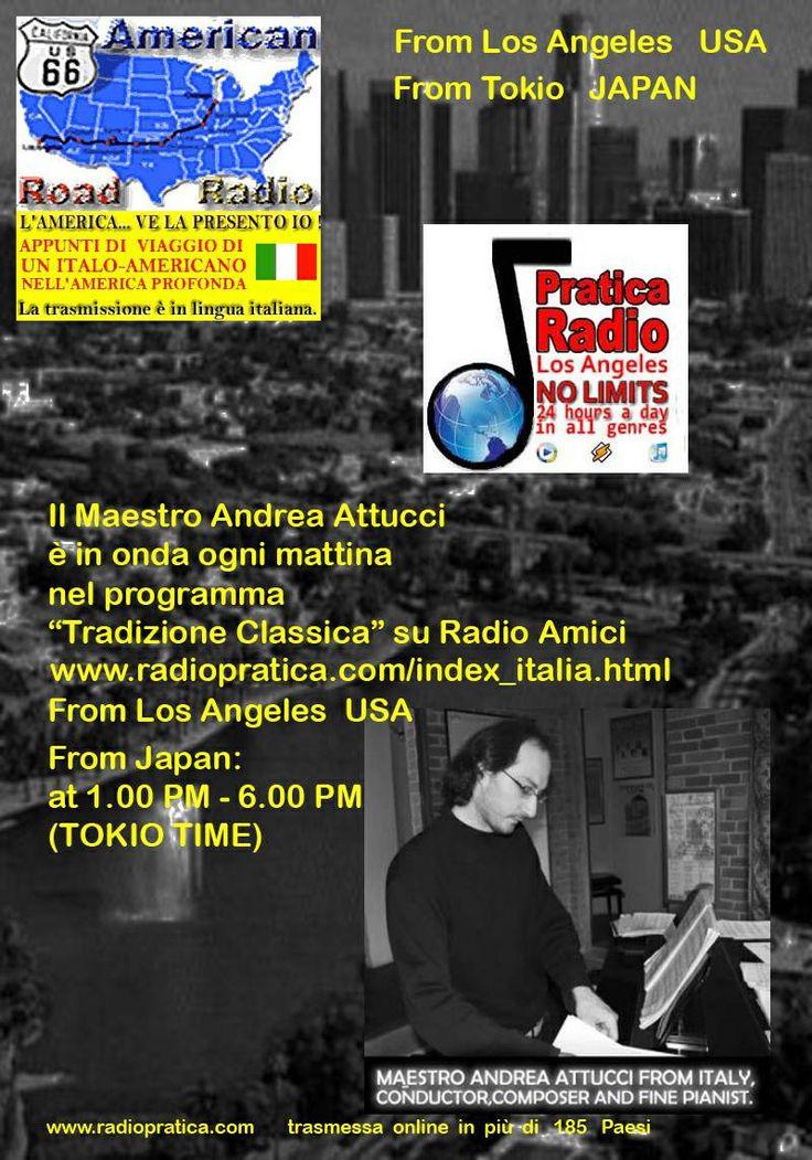 Radio Pratica di Los Angeles trasmette tutti i giorni le esecuzioni del M° Andrea Attucci.
