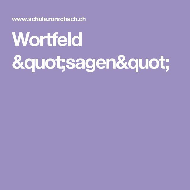 """Wortfeld """"sagen"""""""