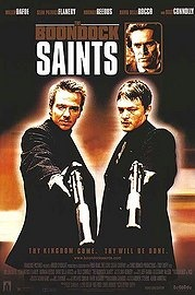 Boondock Saints. Norman Reedus, Willam Dafoe, and Sean Patrick Flanery, plus guns equals awesome.