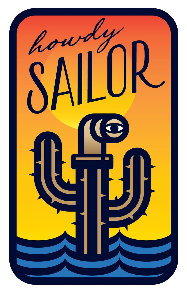 Howdy Sailor Pop Up Bar Logo. by @zendoke - A cocktail of desert and submarine in liberal measures.