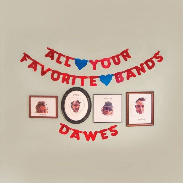 Dawes- All Your Favorite Bands 180g Vinyl Record