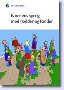 Nordens sprog med rødder og fødder