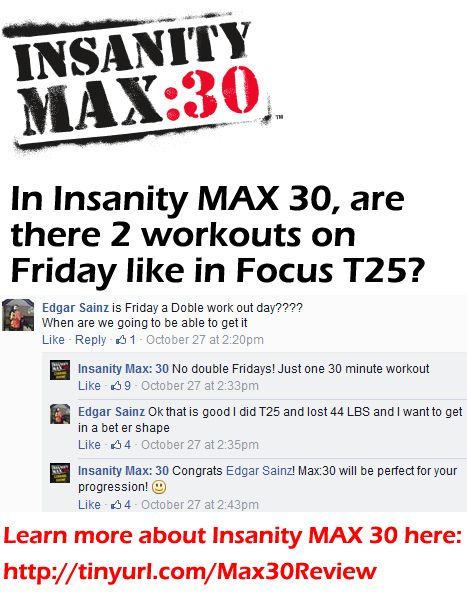 "Insanity Max 30 review: ""Does Insanity Max 30 have double day Fridoay's like Focus T25 did?"" Learn more here: http://www.onesteptoweightloss.com/insanity-max-30-review #Insanity2MAX30"