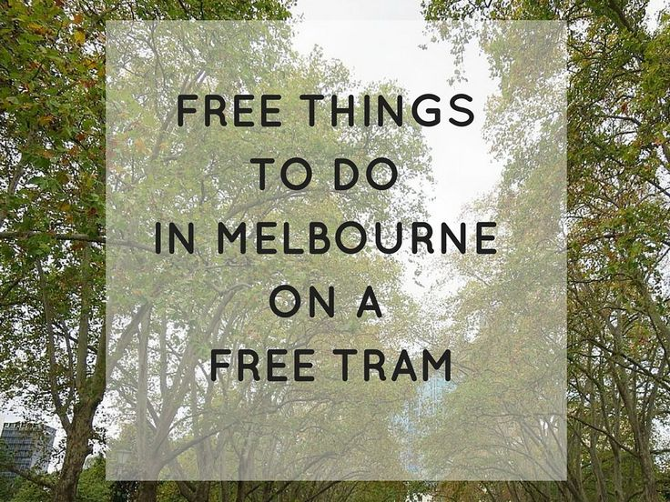 8 Free things to do in Melbourne on a free tram