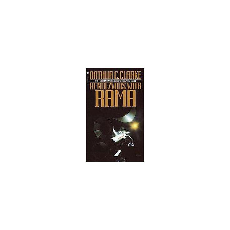 Rendezvous With Rama (Reissue) (Paperback) (Arthur C. Clarke)