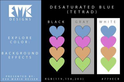 Eva Maria Keiser Designs: Explore Color Background Effects: Desaturated Blue...