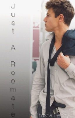 Read Just A Roommate (Cameron Dallas Fanfiction), a 67 part story with 5995392 reads and 128636 votes by thrishareddy