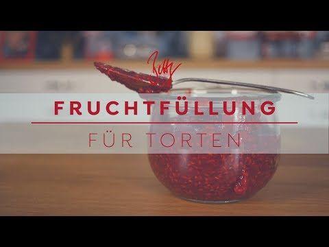 Fruchtfüllung für Torten | Bettys Zuckerträume – YouTube