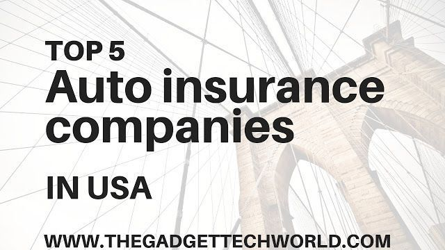 Top 5 Auto Insurance Companies In The Usa 39 Top 5 Auto