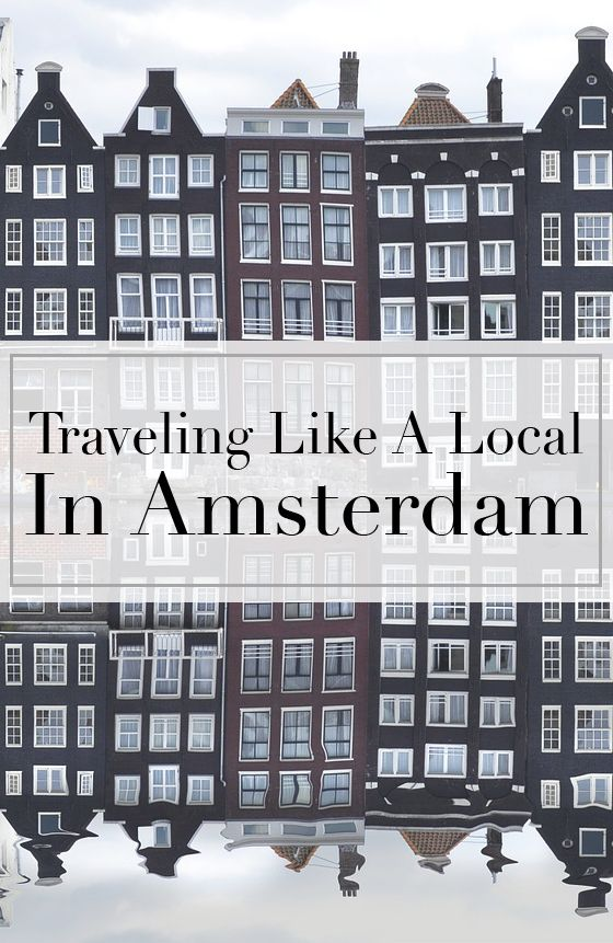 Traveling Like A Local In Amsterdam - The Tourist Of Life  Your local guide to Amsterdam - my home away from home. This city is both beautiful as unique and I love writing articles about it. As a regular visitor of Amsterdam and as of course a Dutchie in heart and soul I wanted to share a locals-guide to Amsterdam today. From the soccer matches to your go-to supermarket. Find out everything about visiting Amsterdam on a completely different level!