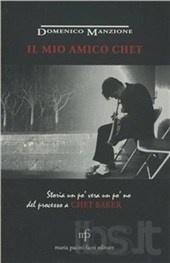 Chet Baker, ospite nella mitica camera numero 15 dell'Hotel Universo dove, seduto sul davanzale della finestra, spesso si esercitava con la tromba.