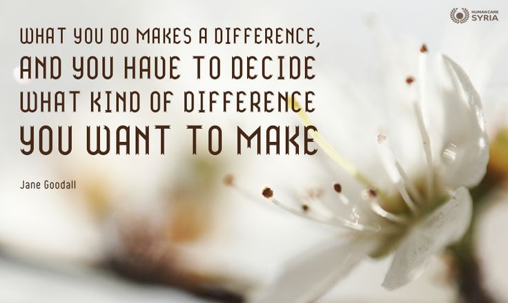 """What you do makes a difference, and you have to decide what kind of difference you want to make"" #quote #difference #decide #make #motivational"