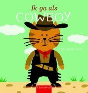 Ik ga als cowboy - Morgen is de juf jarig en dan mogen alle kinderen verkleed naar school! Maar Sammie kan niet kiezen. Gaat hij als cowboy, piraat, ridder of …?  Een verkleedboek vol grappige kostuums en nieuwe woordjes. Voor peuters vanaf 30 maanden, met de taalontwikkeling van het kind als thema. http://www.clavisbooks.com/book/ik-ga-als-cowboy