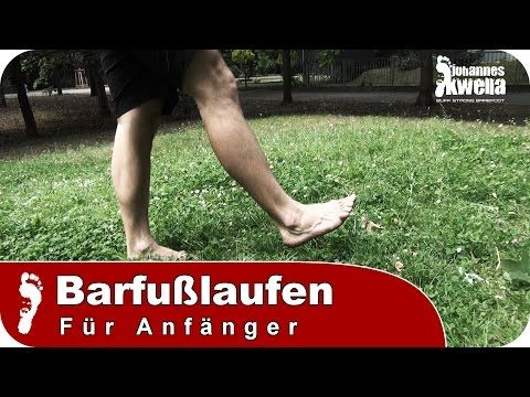 Barfußlaufen für Einsteiger | richtige Vorfuß - Lauftechnik & Benefits - YouTube