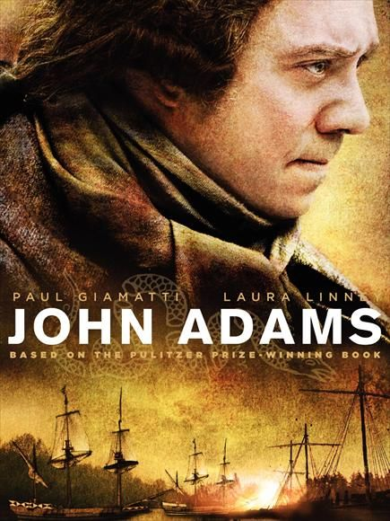 John Adams- awesome movie! Love Abigail Adams!