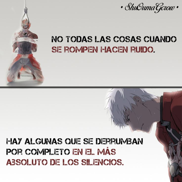 No todo hace ruido. #ShuOumaGcrow #Anime #Frases_anime #frases